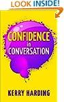 Confidence in Conversation: Conquer Y...