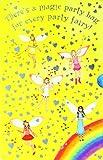 The Party Fairies (Rainbow Magic)
