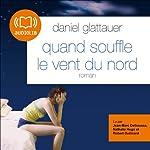 Quand souffle le vent du nord | Daniel Glattauer