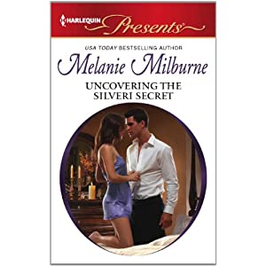 Uncovering the Silveri Secret (Harlequin Presents)