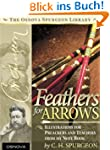 Spurgeon: Feathers for Arrows (Englis...