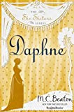 Daphne: The Fourth Volume of the Six Sisters