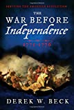 img - for The War Before Independence: 1775-1776 book / textbook / text book
