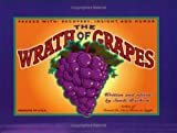 img - for The Wrath of Grapes: Packed with Recovery, Insight, and Humor by Bachom, Sandi (2000) Paperback book / textbook / text book