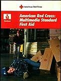 American Red Cross: Multimedia Standard First Aid / Workbook (0865360189) by American Red Cross