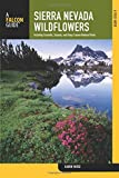 Search : Sierra Nevada Wildflowers: A Field Guide To Common Wildflowers And Shrubs Of The Sierra Nevada, Including Yosemite, Sequoia, And Kings Canyon National Parks (Wildflower Series)