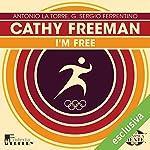 Cathy Freeman: I'm free (Olimpicamente) | Antonio La Torre,G. Sergio Ferrentino