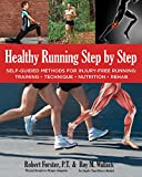 img - for Healthy Running Step by Step: Self-Guided Methods for Injury-Free Running: Training - Technique - Nutrition - Rehab book / textbook / text book