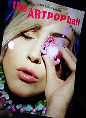 Lady Gaga's ArtRave The Artpop Ball Tour Book 2014