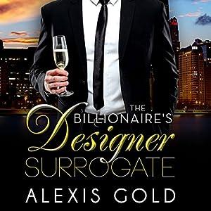 The Billionaire's Designer Surrogate Audiobook