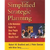 Simplified Strategic Planning: The No-Nonsense Guide for Busy People Who Want Results Fast ~ Brian Tarcy