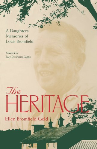 The Heritage: A Daughter's Memories Of Louis Bromfield
