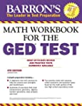 Math Workbook For The GED Test, 4th E...
