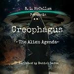 Creophagus: The Alien Agenda   R. L. McCallum