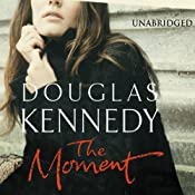 The Moment | [Douglas Kennedy]