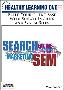 Build Your Client Base With Search Engines and Social Sites