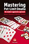 Mastering Pot-Limit Omaha: The Modern...