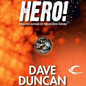 Hero! | [Dave Duncan]
