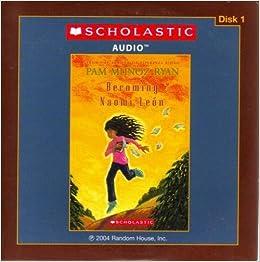 Becoming Naomi Leon [4 Audio CD Set]: Pam Munoz Ryan, Annie Kozuch