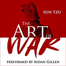 The Art of War Audiobook by Sun Tzu Narrated by Aidan Gillen