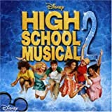 High School Musical 2 Soundtrack an album by High School Musical 2