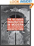 The Religious Imagination in Modern a...