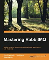 Mastering RabbitMQ ebook download
