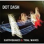 Earthquakes & Tidal Waves