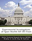 img - for Experimental Investigations of Space Shuttle Bx-265 Foam book / textbook / text book
