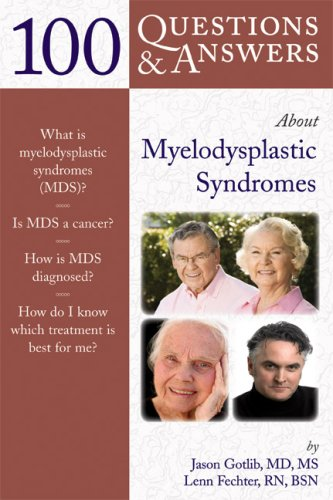 100 Questions  &  Answers About Myelodysplastic Syndromes