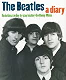The Beatles, A Diary: an Intimate Day by Day History