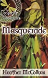 Masquerade by Heather McCollum