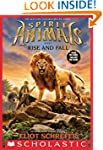 Spirit Animals Book 6: Rise and Fall...