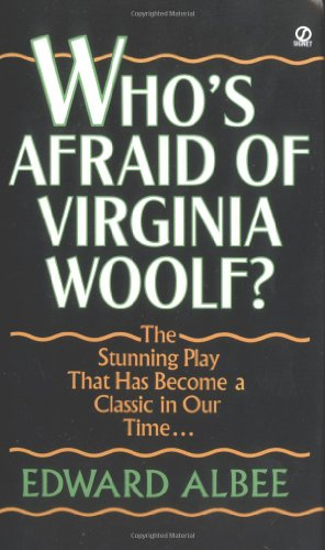 whos afraid of virginia woolf 3 essay Essays on the craft of writing the craft of writing a novel movie reviews this dynamic appears in who's afraid of virginia woolf as the persona of the characters are stripped away these characters know how to hurt each other and aren't afraid to lash out punishment.