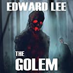 The Golem | Edward Lee