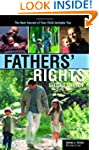 Fathers' Rights: The Best Interest of...