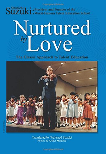 nurtured-by-love-the-classic-approach-to-talent-education