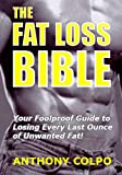 The Fat Loss Bible (English Edition)