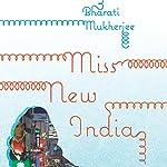 Miss New India | Bharati Mukherjee