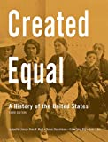 img - for Created Equal: A History of the United States, Combined Volume (3rd Edition) book / textbook / text book