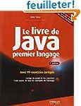 Le livre de Java premier langage : Av...
