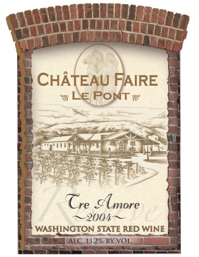 "2004 Chateau Faire Le Pont ""Tre Amori"" Washington State Red Blend 750 Ml"