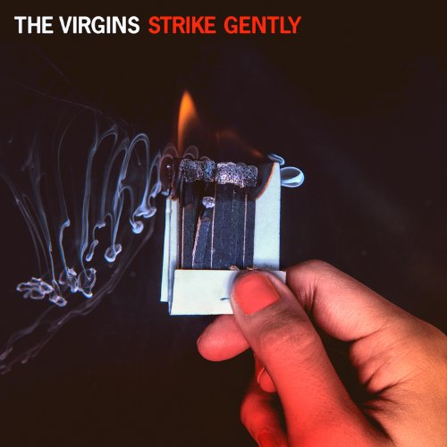 The Virgins-Strike Gently-CD-FLAC-2013-WRE Download
