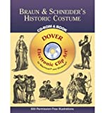 img - for Braun & Schneider's Historic Costum (Dover Electronic Clip Art) (CD-ROM) - Common book / textbook / text book