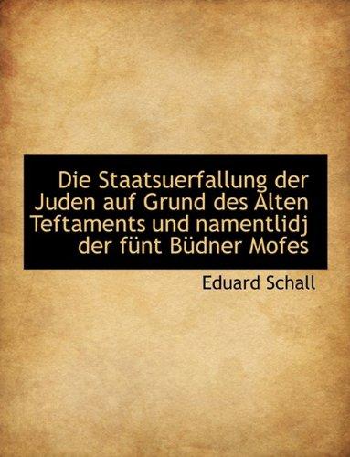 die-staatsuerfallung-der-juden-auf-grund-des-alten-teftaments-und-namentlidj-der-funt-budner-mofes