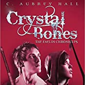 Crystal Bones | C. Aubrey Hall