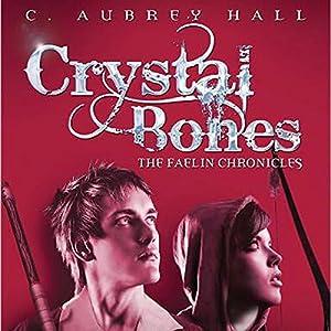 Crystal Bones Audiobook