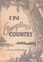 In Evangeline's Country A Study of…