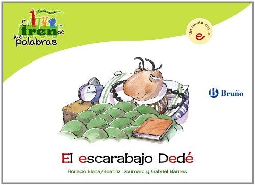 el-tren-de-las-palabras-el-escarabajo-dede-un-cuento-con-la-e-2-castellano-a-partir-de-3-anos-libros
