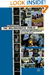 The Melodramatic Public: Film Form an...